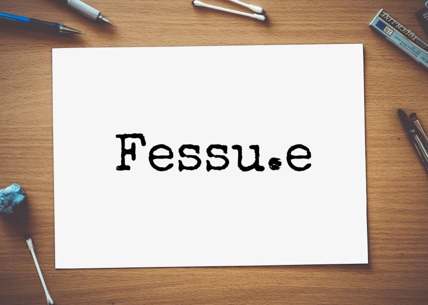 Le mot du mois #1:Fessu.e