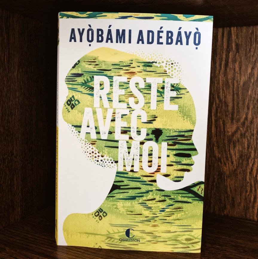 Reste avec moi – AyòbámiAdébáyò